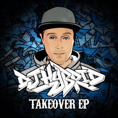 DJ Hybrid - Takeover EP