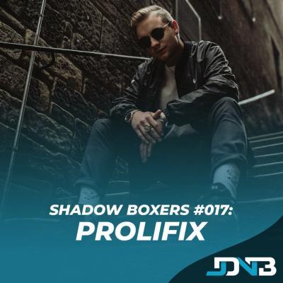 Shadow Boxers #017: Prolifix [Metropolis Scotland/Bloc2Bloc]