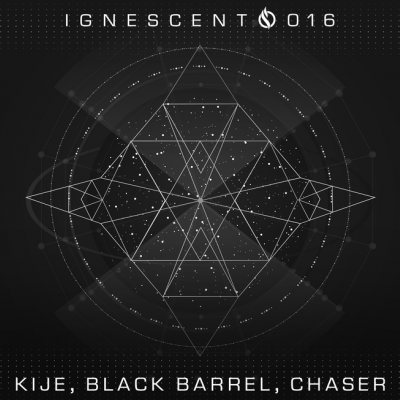 Kije, Black Barrel & ChaseR - Ignescent 016 EP