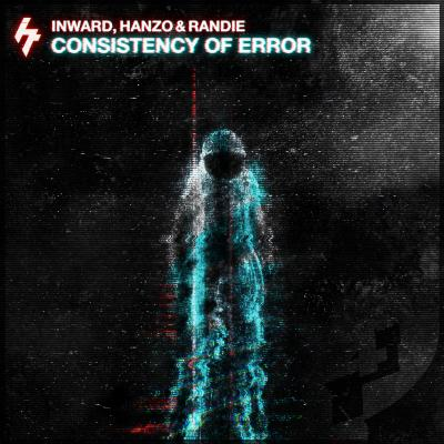 Inward, Hanzo & Randie Consistency of Error LP [Cause4Concern Recordings]