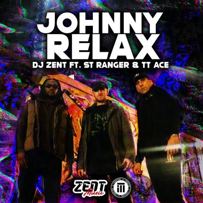 DJ Zent - Johnny Relax