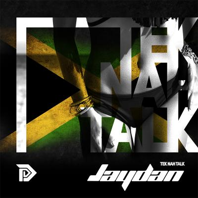 Jaydan - Tek Na Talk