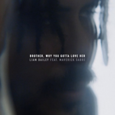 Liam Bailey - Brother, Why You Gotta Love Her (Kumarachi Remix)