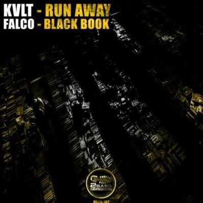 KVLT & Falco - Run Away / Black Book