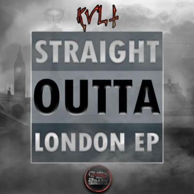 KVLT - Straight Outta London EP