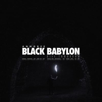 AnnGree - Black Babylon EP