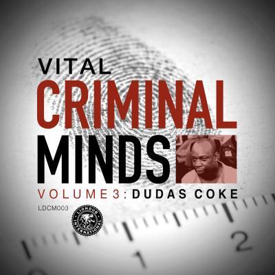 Vital - Criminal Minds Vol.3: Dudas Coke