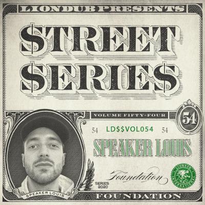 Speaker Louis - Liondub Street Series Vol54: Foundation