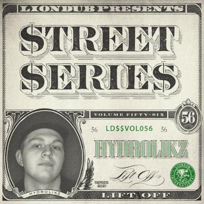 Hydrolikz - Liondub Presents Street Series Vol56: Lift Off