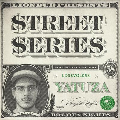 Yatuza - Liondub Street Series Vol.58: Bogota Nights