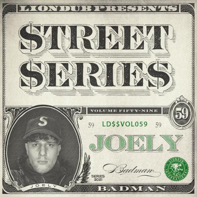 Joely - Liondub Street Series Vol.59: Badman