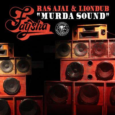 Faysha / Ras Ajai / Liondub - Murda Sound