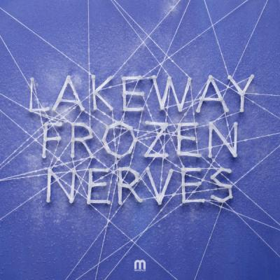 Lakeway - Frozen Nerves EP [Med school Music]