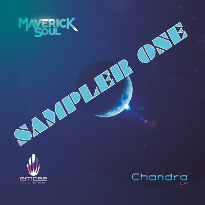 Maverick Soul: Chandra LP (Sampler) [Emcee Records]