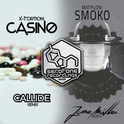 X-Tortion - Casino (Callide Remix) / Matiflow - Smoko (June Miller Remix)  [Serotone Recordings]