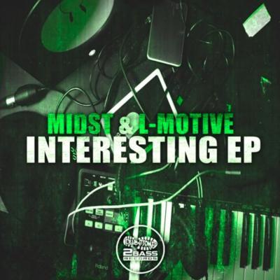 Midst & L-Motive - Interesting EP