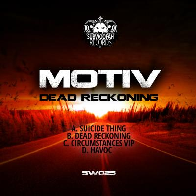 Motiv - Dead Reckoning EP [Subwoofah Records]