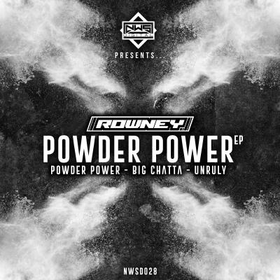 NWS Digital Presents ROWNEY - Powder Power EP