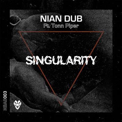Nian Dub feat. Tonn Piper - Singularity