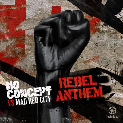 No Concept vs Mad Hed City - Rebel Anthem