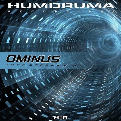 Ominus - Tuff Steppa EP