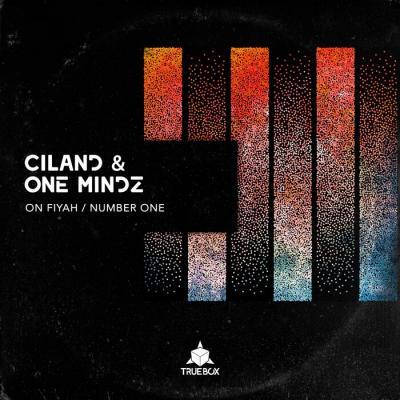 Ciland & One Mindz - On Fiyah