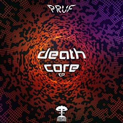 Pruf - Death Core EP