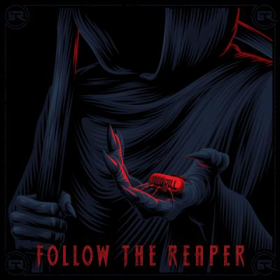 Redpill - Follow the Reaper EP [Bad Taste Recordings]