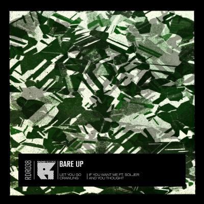 Bare Up - Let You Go EP