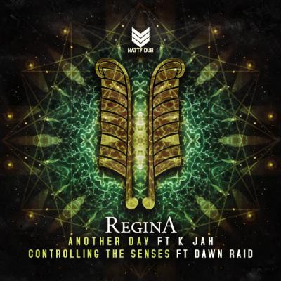 Regina Ft K Jah & Dawn Raid - Another Day / Controlling The Senses