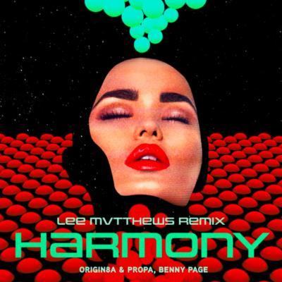 Origin8a & Propa, Benny Page - Harmony (Lee Mvtthews Remix)
