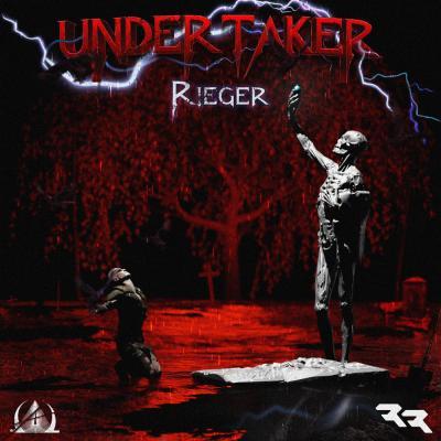 Rieger - Undertaker EP