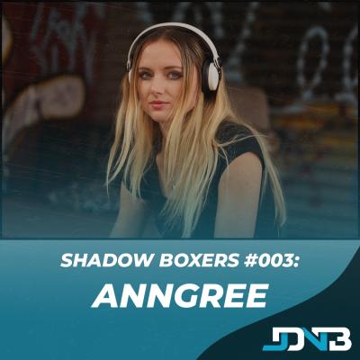JDNB: Shadow Boxers #003 - AnnGree [Kill Tomorrow/Mindtech]
