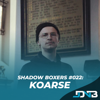 Shadow Boxers #22: Koarse [LUX Music]