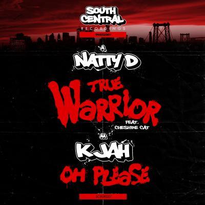 Natty D ft Cheshire Cat – True Warrior // K Jah – Oh Please