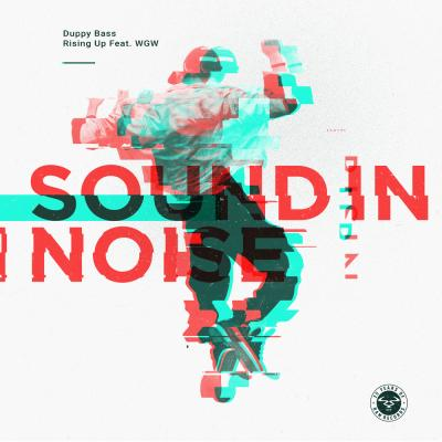 Sound In Noise - Duppy Bass / Rising Up Feat. WGW [RAM Records]