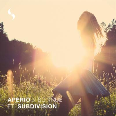 Aperio: So True ft. Subdivision [Soul Trader Records]