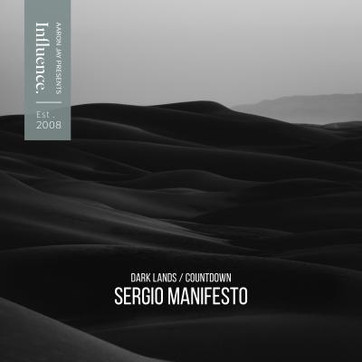 Sergio Manifesto - Dark Lands & Countdown