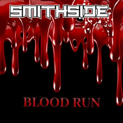 Smithside - Blood Run