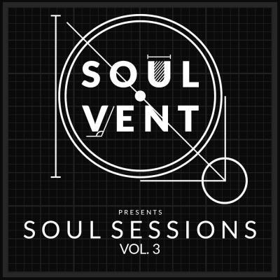 Soul Sessions Vol. 3 (Sampler 1) [Soulvent Records]