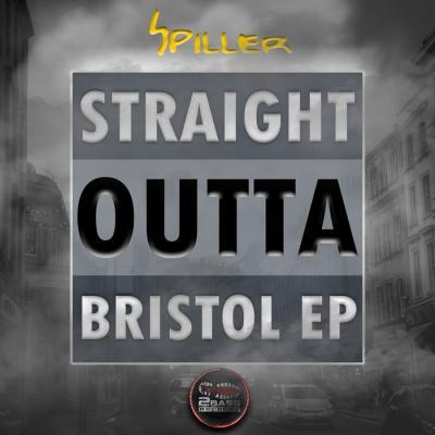 Spiller - Straight Outta Bristol EP