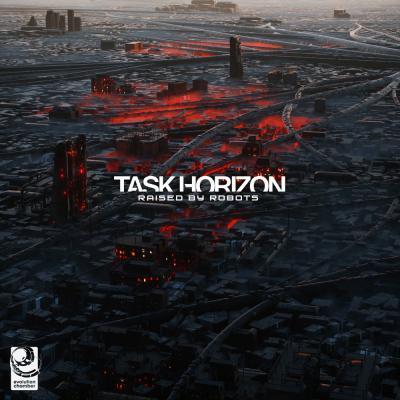 Task Horizon - Raised By Robots EP