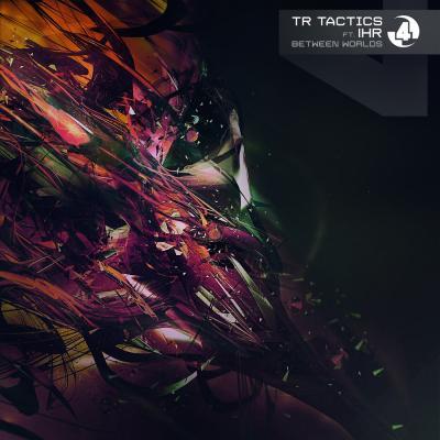 TR Tactics feat. IHR: Between Worlds [C4C Limited]