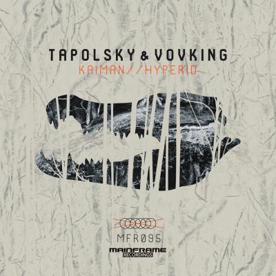 Tapolsky & VovKING: Kaiman / Hyperid