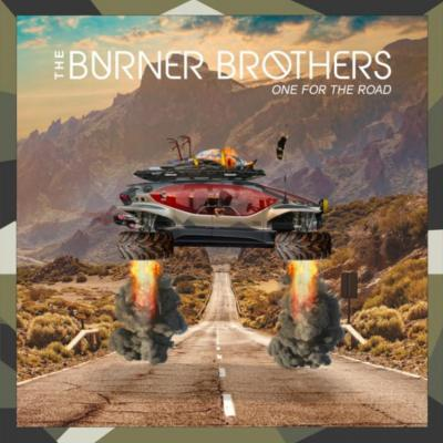 The Burner Brothers - One For The Road Album