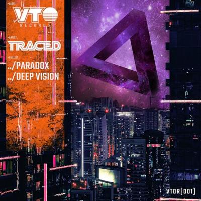 Traced - Paradox / Deep Vision [VTO Records]