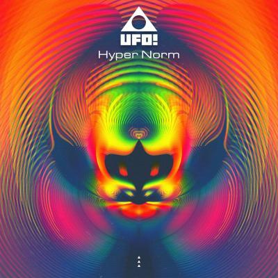UFO! - Hyper Norm [Evol Intent Recordings]