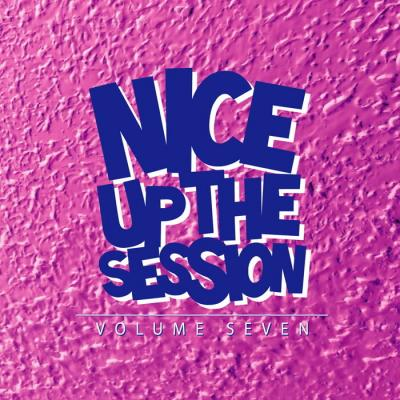 Various - Nice Up! The Session Vol 7 [Nice Up]