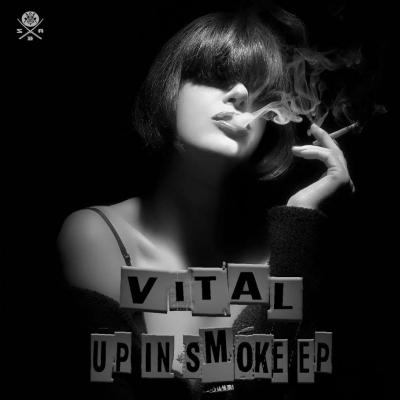 Vital - Up in Smoke EP