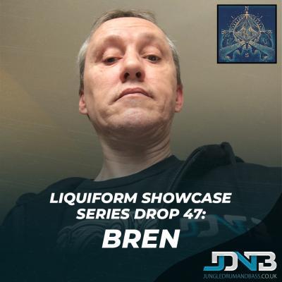 Liquiform Showcase Series Drop 47: Bren [JDNB]